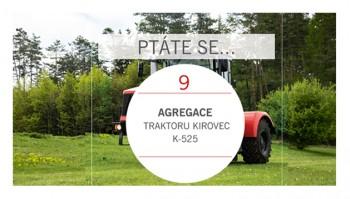 PTÁTE SE...Agregace Kirovec K-525