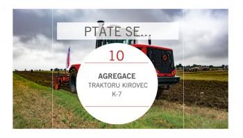 PTÁTE SE...Agregace Kirovec K-7