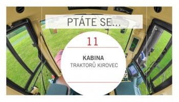 PTÁTE SE...Kabina traktorů Kirovec