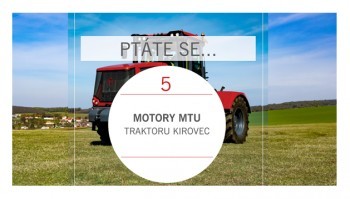PTÁTE SE...Motory traktorů Kirovec (3)